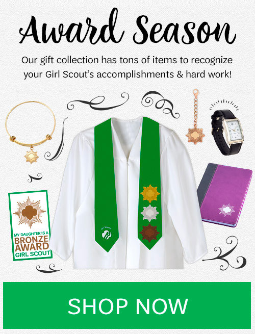 It's Award Season! Recognize your Girl Scout's hard work with a gift! SHOP NOW »