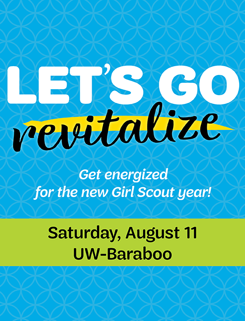 Let's Go: Revitalize. Get energized for the new Girl Scout year! Register>